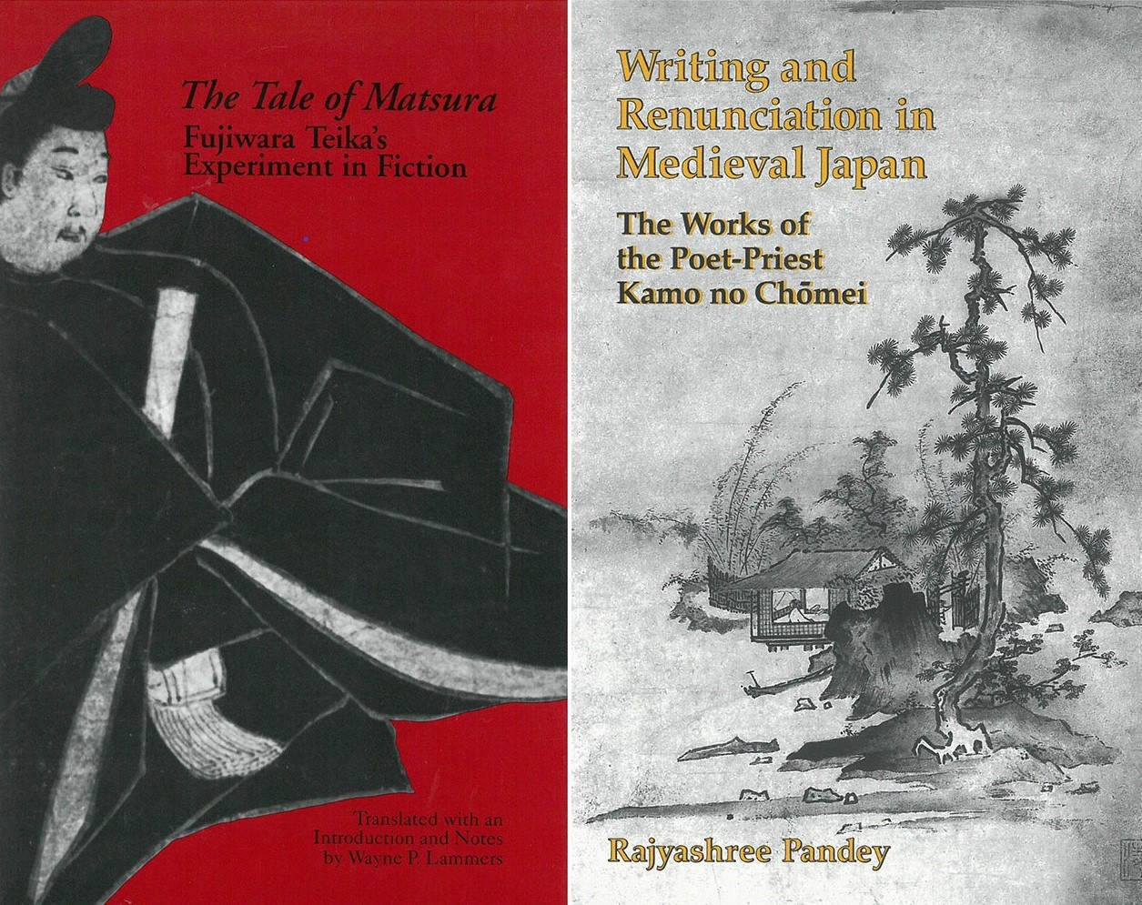 The Tale of Matsura, translated by Wayne Lammers, and Writing and Renunciation in Medieval Japan, by Rajyashree Pandey